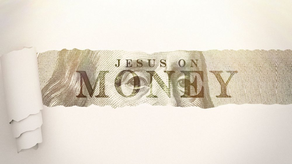 Jesus on Money