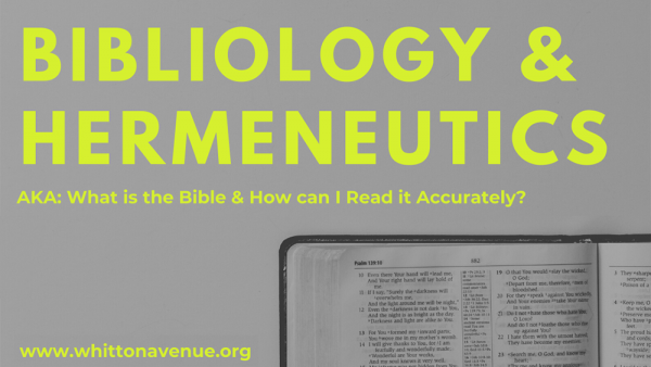 Bibliology and Heremeneutics