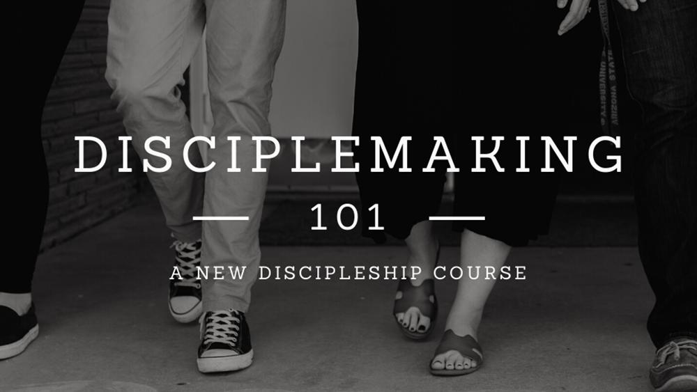 Disciplemaking 101