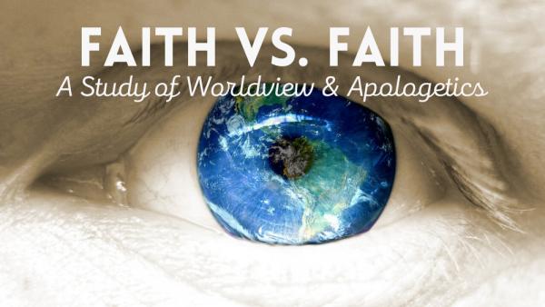 Faith vs. Faith